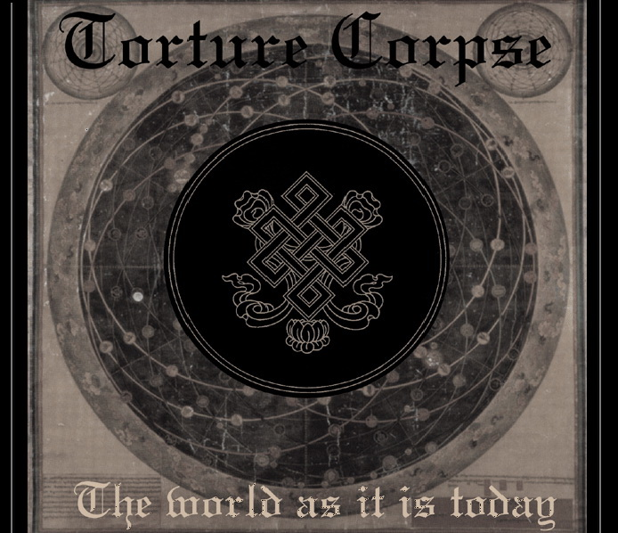Torture Corpse / The World as it is Today (Radical Matters RMWE#066)